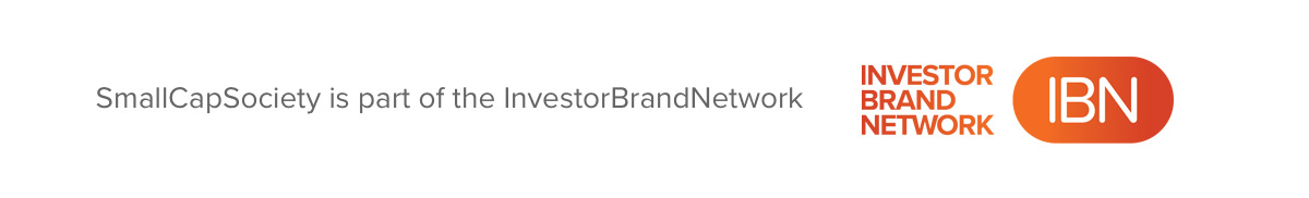 SmallCapSociety is part of the InvestorBrandNetwork.